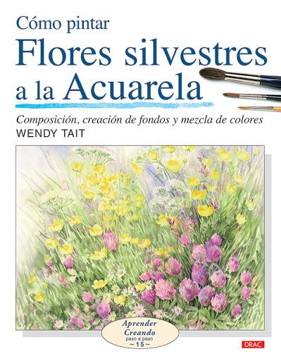 como pintar flores a la acuarela libros para empezar a pintar